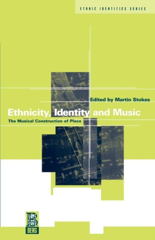 Ethnicity, Identity and Music