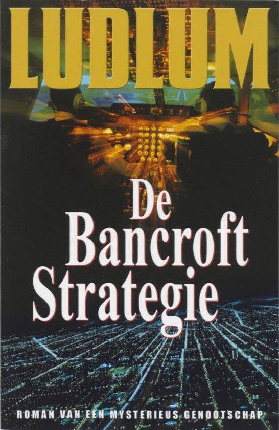 Boek cover De Bancroft Strategie van Robert Ludlum (Paperback)