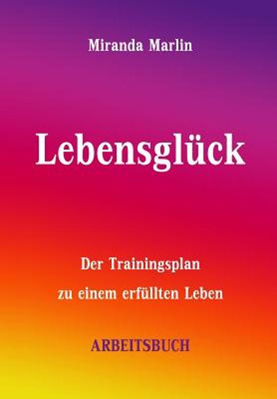 Lebensgl ck - Arbeitsbuch