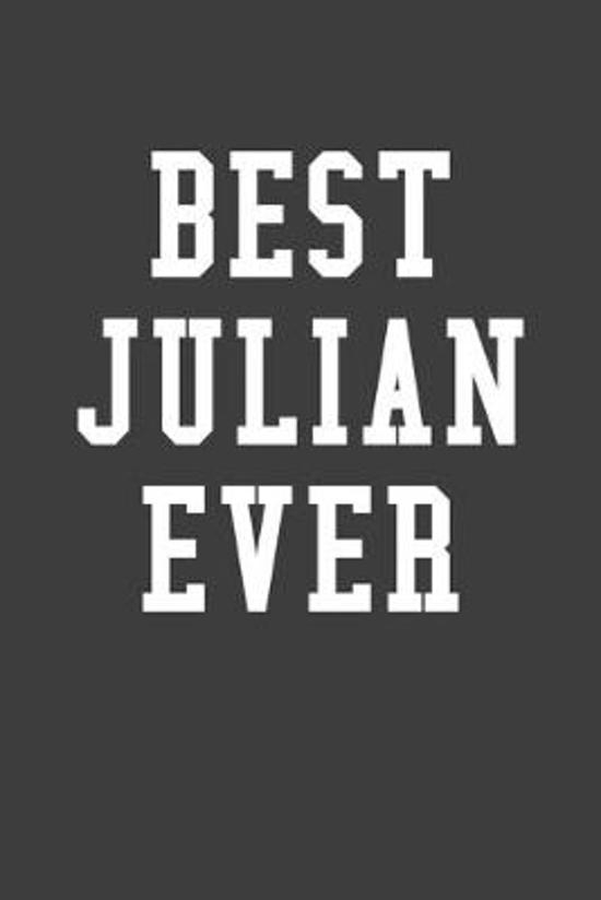 Best Julian Ever: Personalized First Name Journal Notebook
