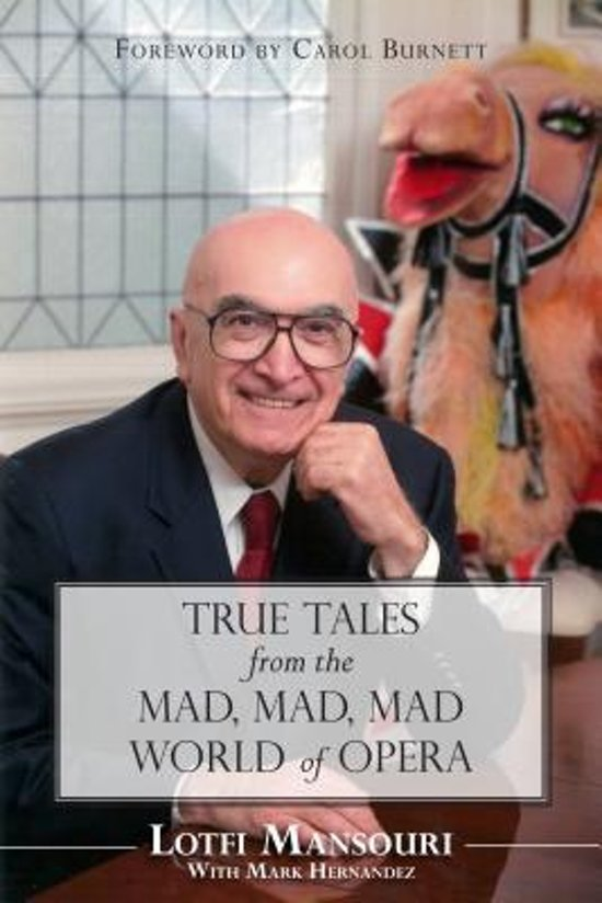 Afbeelding van True Tales from the Mad, Mad, Mad World of Opera