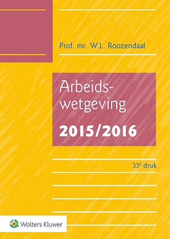 Boek cover Arbeidswetgeving 2015/2016 van W.L. Roozendaal (Onbekend)