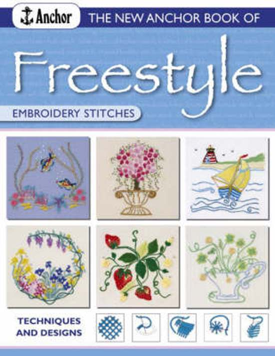 New Anchor Book of Freestyle Embroidery