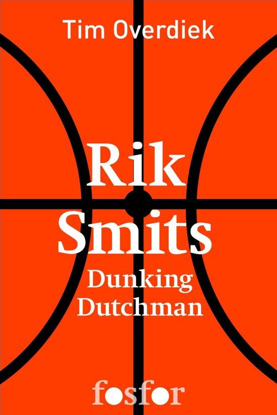 Boek cover Rik Smits van Tim Overdiek (Onbekend)