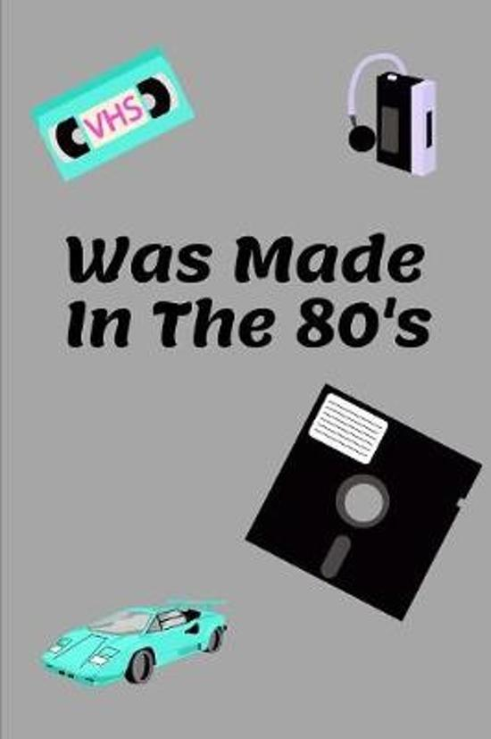 Was Made In The 80's: Novelty Notebook 80's Themed