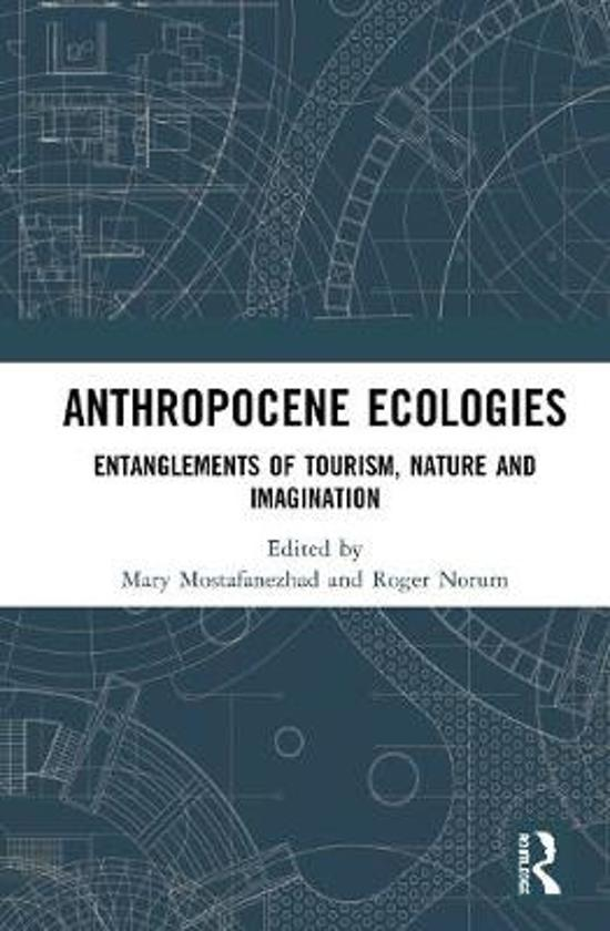 Anthropocene Ecologies