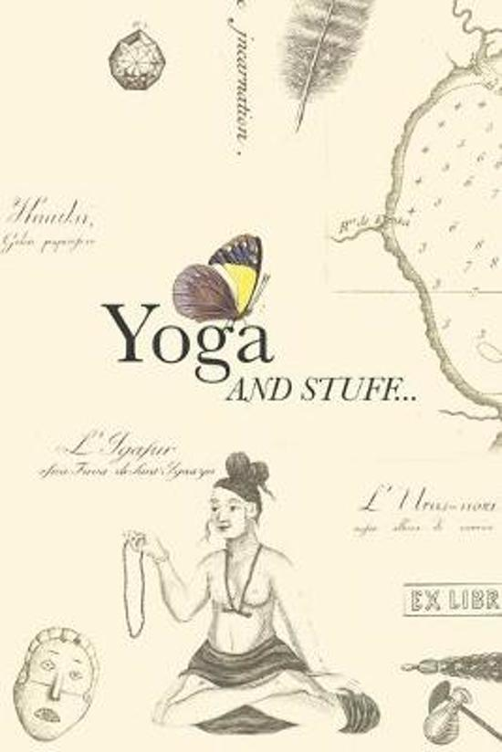 Yoga and stuff: Yoga and Meditation Tracking Planner, 6x9 in, 92 pages