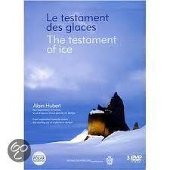 Le Testament des Glaces / The Testament of Ice