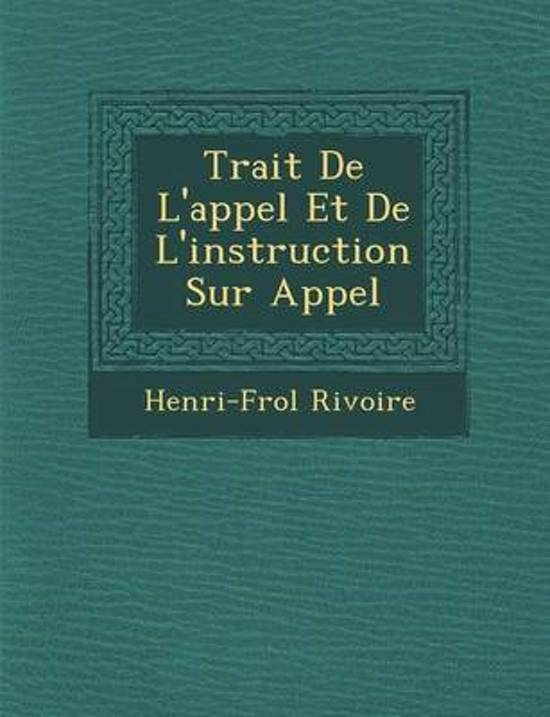 Trait de L'Appel Et de L'Instruction Sur Appel
