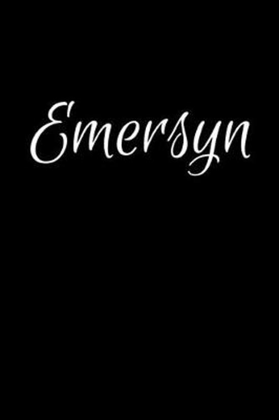 Emersyn: Notebook Journal for Women or Girl with the name Emersyn - Beautiful Elegant Bold & Personalized Gift - Perfect for Le
