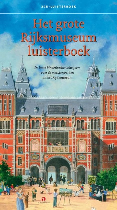 Het grote Rijksmuseum luisterboek