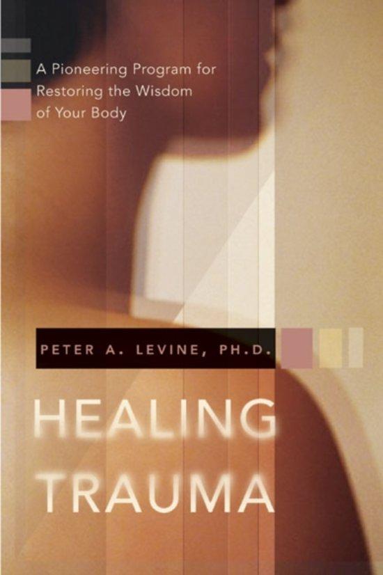 Boek cover Healing Trauma van Peter A. Levine, Ph.D. (Paperback)