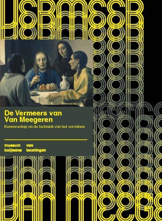 Boijmans Studies 5 De Vermeers van Van Meegeren