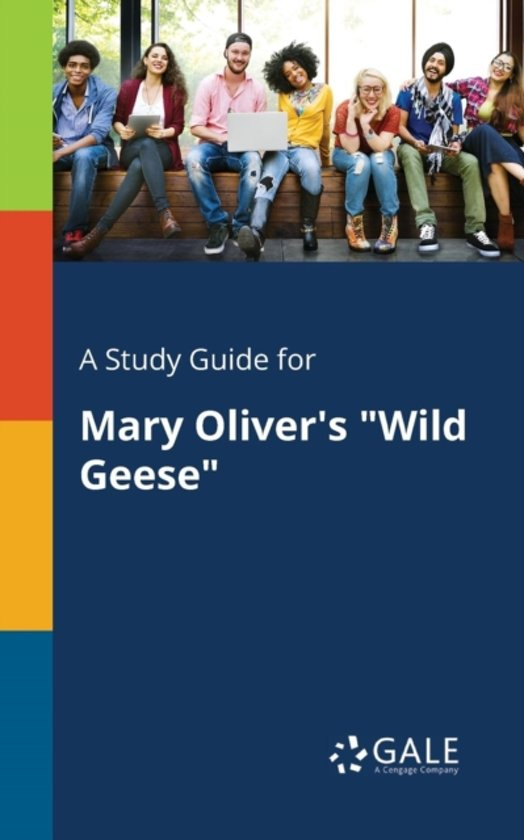 A Study Guide for Mary Oliver's Wild Geese