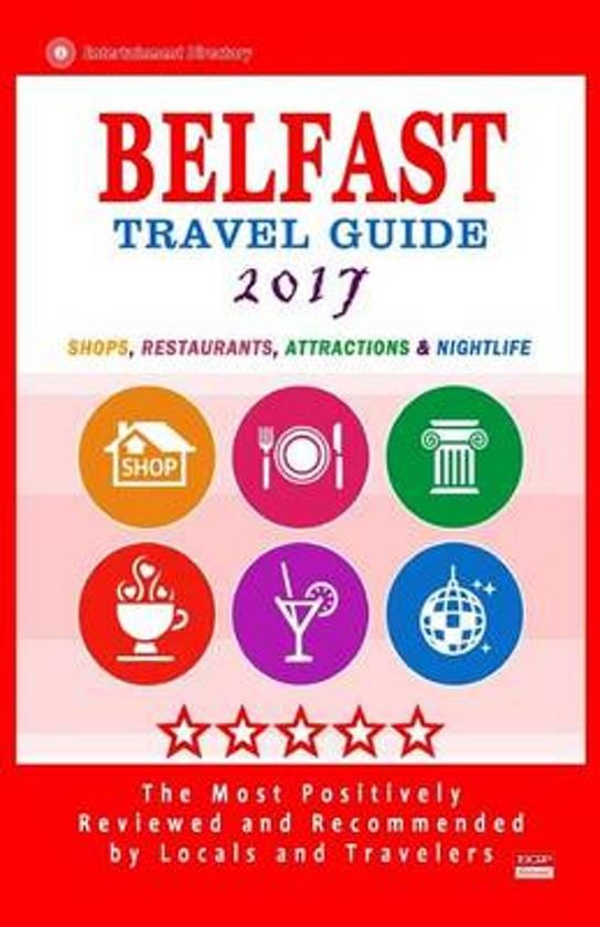 Belfast Travel Guide 2017