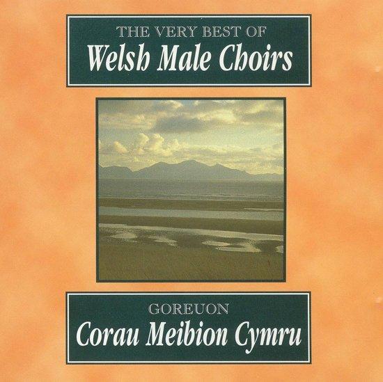 Goreuon Corau Meibion Cymru