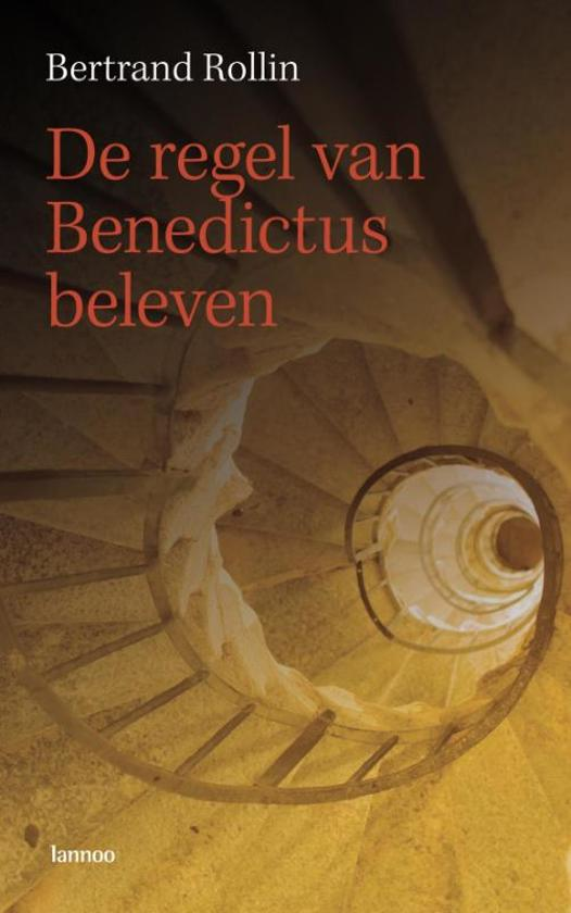 De Regel Van Benedictus Beleven