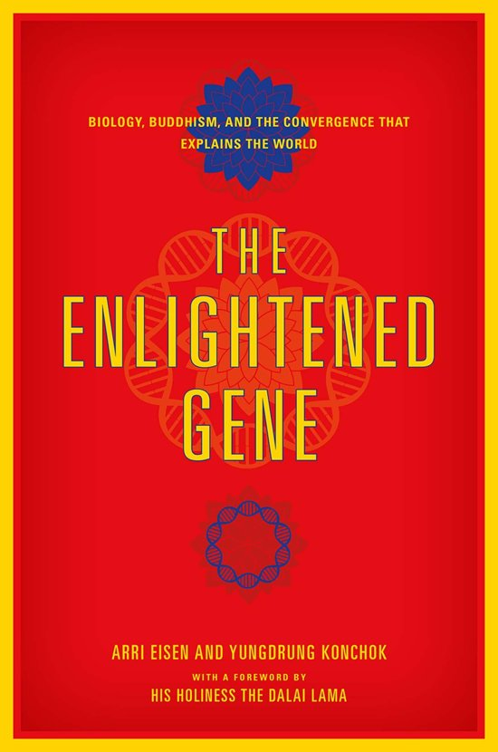 The Enlightened Gene