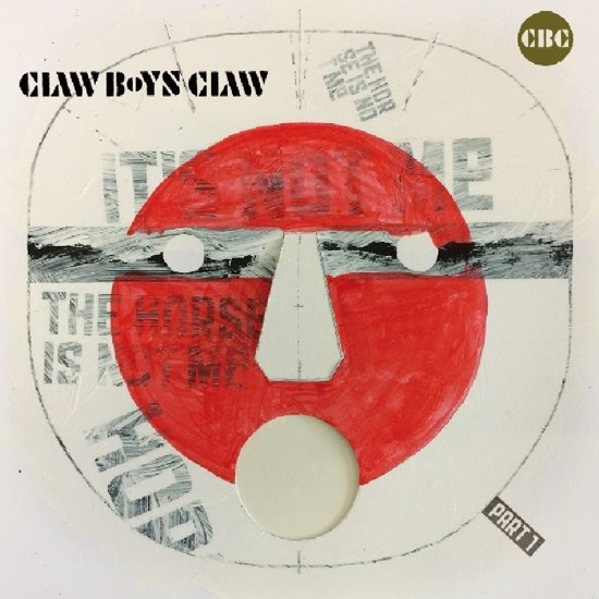 Afbeeldingsresultaat voor Claw Boys Claw-It's Not Me, The.. -Hq-
