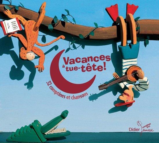 Vacances A Tue-Tete