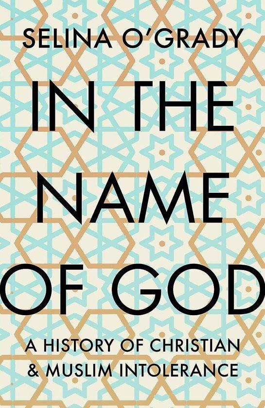 Boek cover In the Name of God van Selina OGrady (Hardcover)