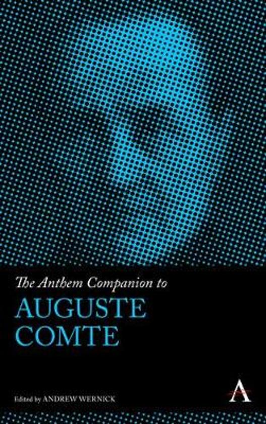 The Anthem Companion to Auguste Comte