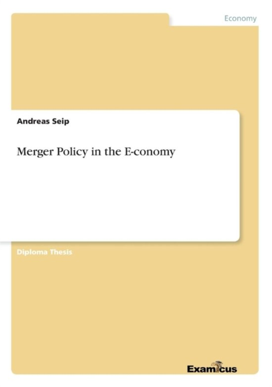 Merger Policy in the E-Conomy