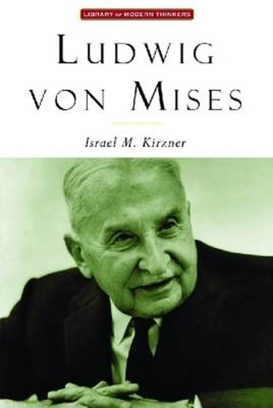 an analysis of ludwig von mises free market defence Had he not passed away at the tender age of 92 in 1973, ludwig von mises would have turned 131 years old today in my humble opinion, he was the greatest social thinker of the twentieth century.
