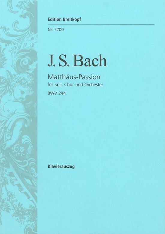 Matthäus Passion BWV 244 / St. Matthew Passion BWV