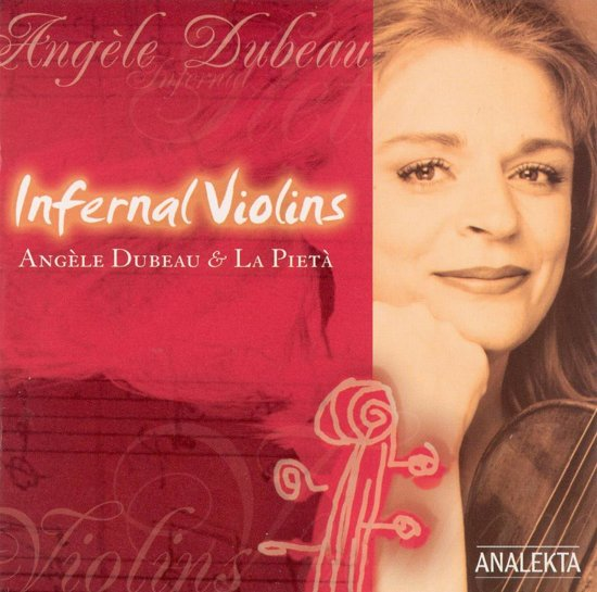 Dubeau: Infernal Violins