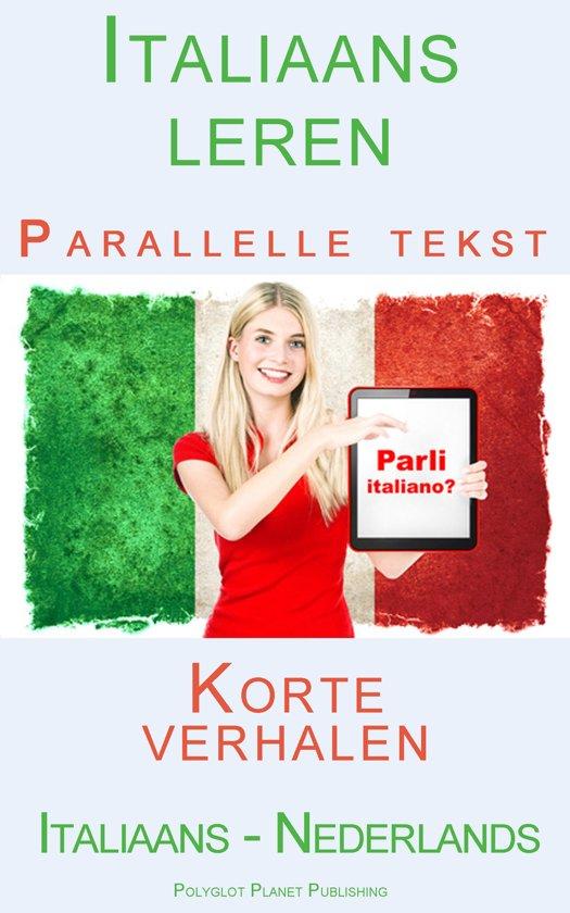 Italiaans leren Parallelle tekst Korte verhalen (Italiaans - Nederlands)
