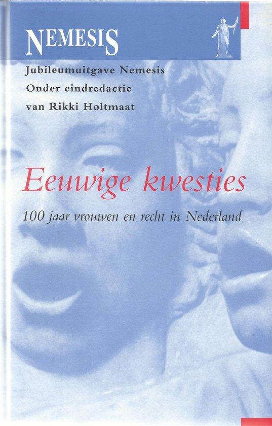 Eeuwige kwesties. 100 jaar vrouwen en recht in Nedelrand