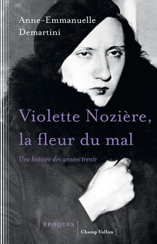 Bol Com Violette Noziere La Fleur Du Mal Ebook Anne Emmanuelle