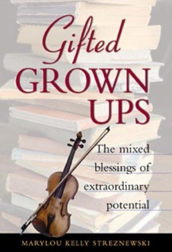 Boek cover Gifted Grownups van Marylou Kelly Streznewski (Hardcover)