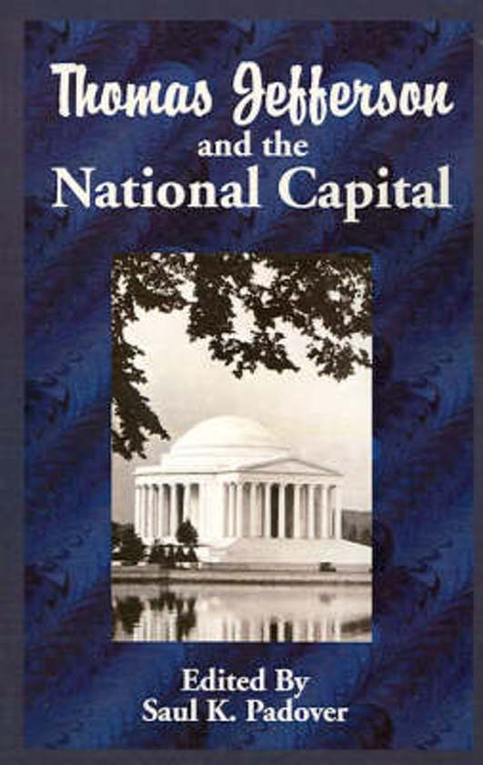 Thomas Jefferson and the National Capital