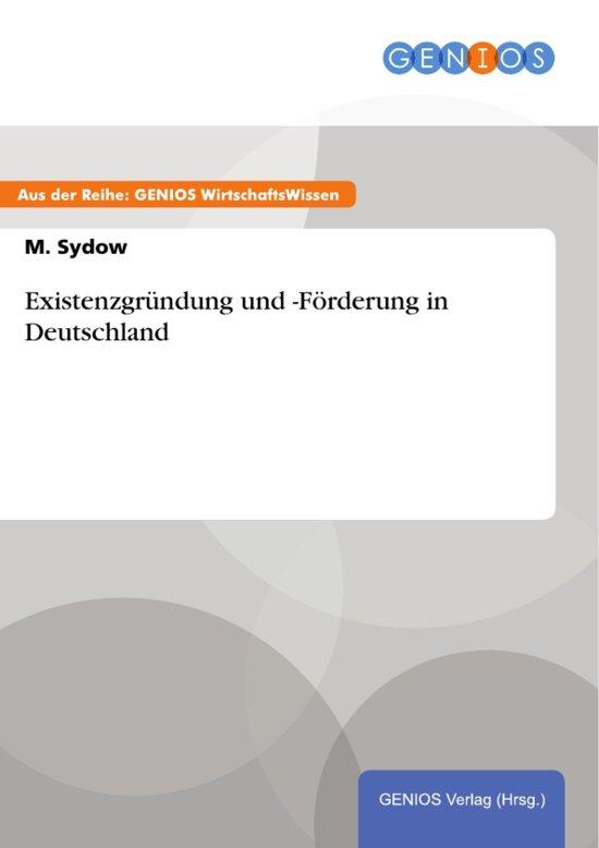 Existenzgründung und -Förderung in Deutschland