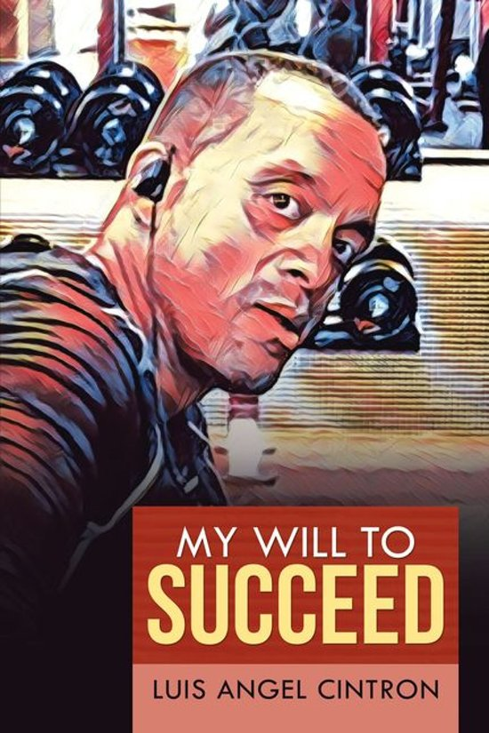 My Will to Succeed