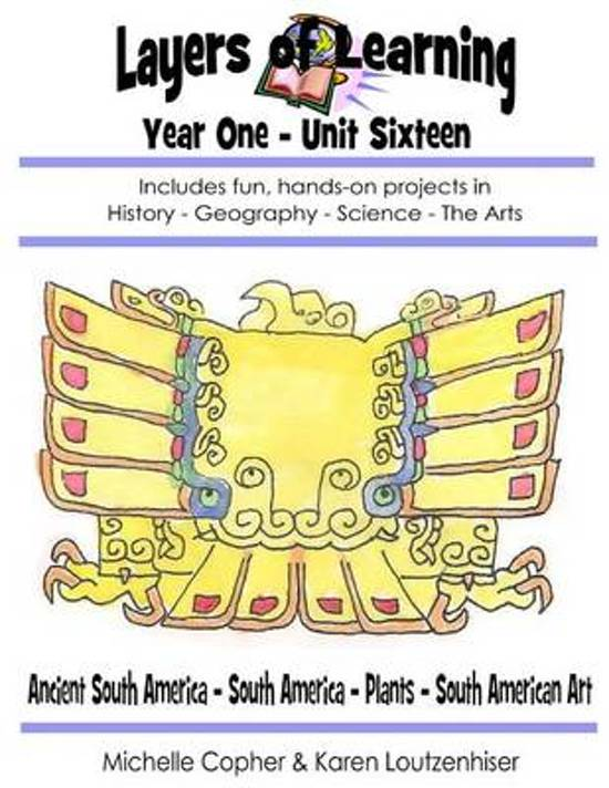 Layers of Learning Year One Unit Sixteen