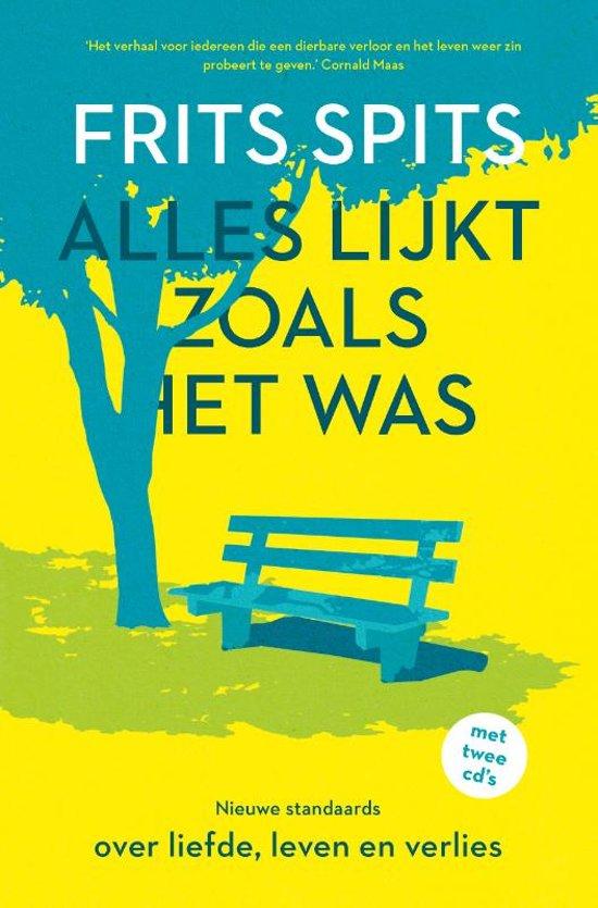 Boek cover Alles lijkt zoals het was van Frits Spits (Hardcover)