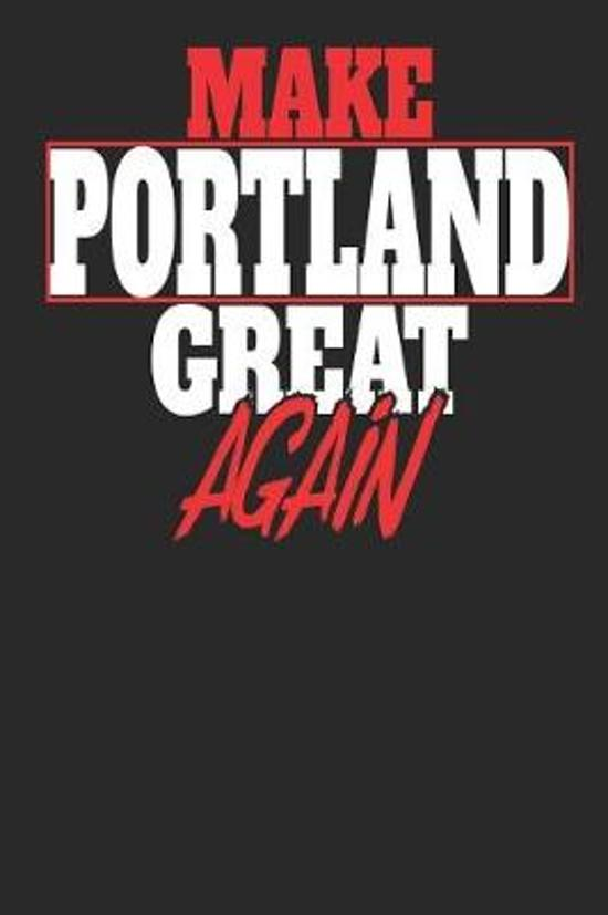 Make Portland Great Again