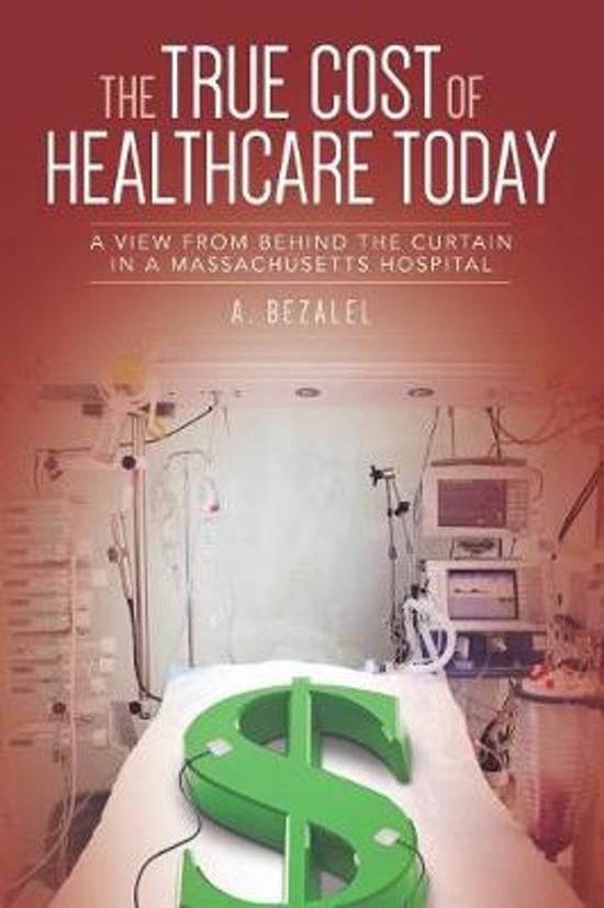 The True Cost of Healthcare Today