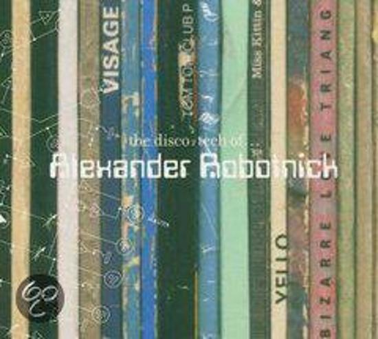 The Disco-Tech of Alexander Robotnick