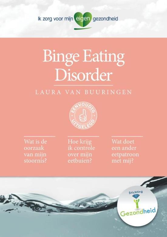 Ik zorg voor mijn eigen gezondheid - Binge Eating Disorder