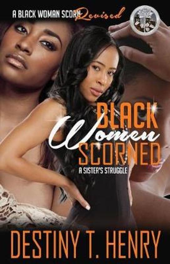 Black Women Scorned