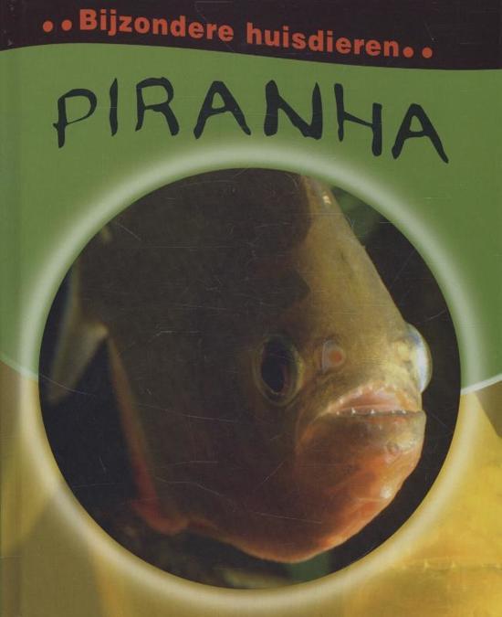 Bijzondere huisdieren Piranha