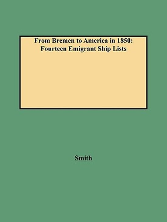 From Bremen to America in 1850