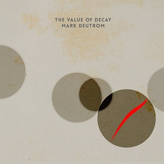 Value Of Decay -Gatefold-