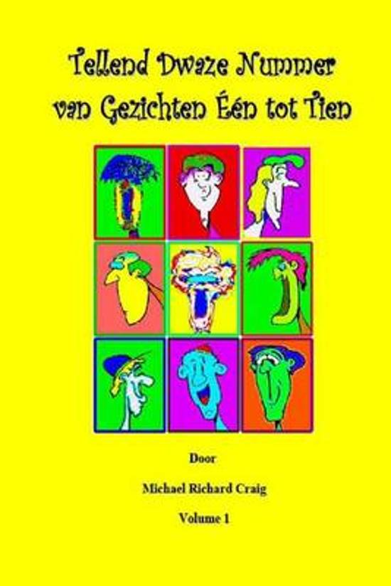 Counting silly faces numbers one to ten dutch edition - Michael Richard Craig |