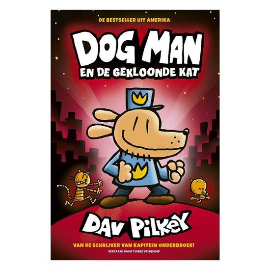 Boek cover Dog Man 3 - Dog Man en de gekloonde kat van Dav Pilkey (Hardcover)