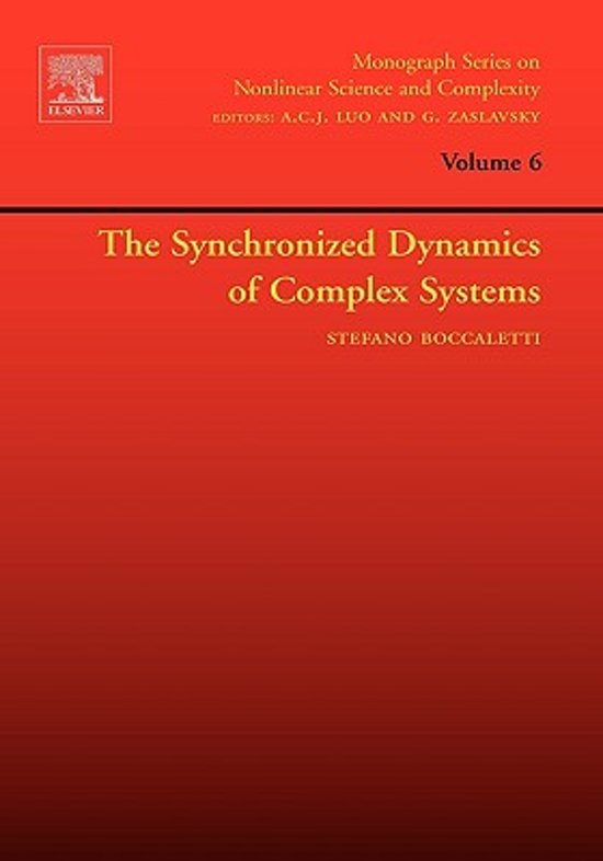The Synchronized Dynamics of Complex Systems